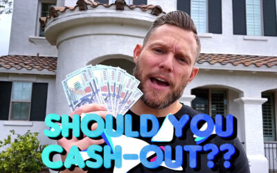 Should you pull cash out of your California home before rates rise?