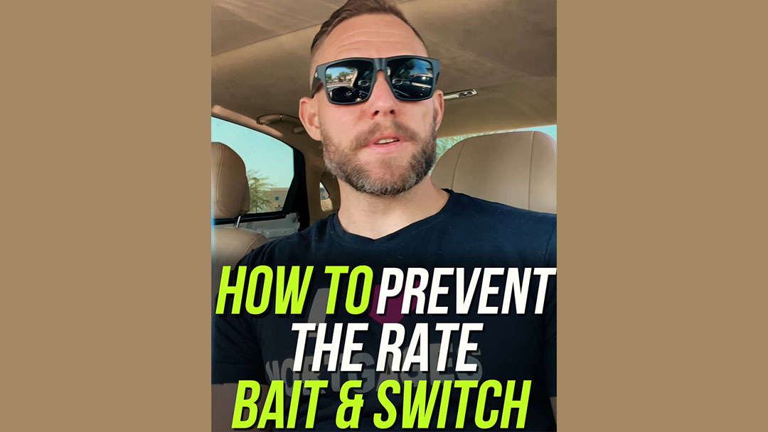 HOWTO: Avoid the Mortgage Rate Bait-and-Switch